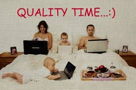 Quality Time???